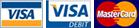 We accept VISA, VISA Debit and MasterCard